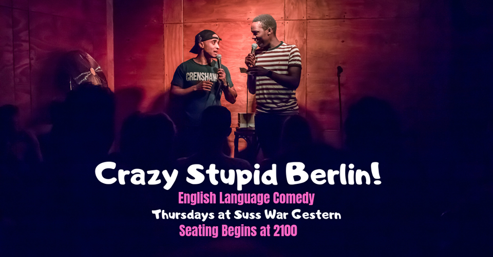 Crazy, Stupid, Berlin-Comedy Show – Comedy In English, Berlin