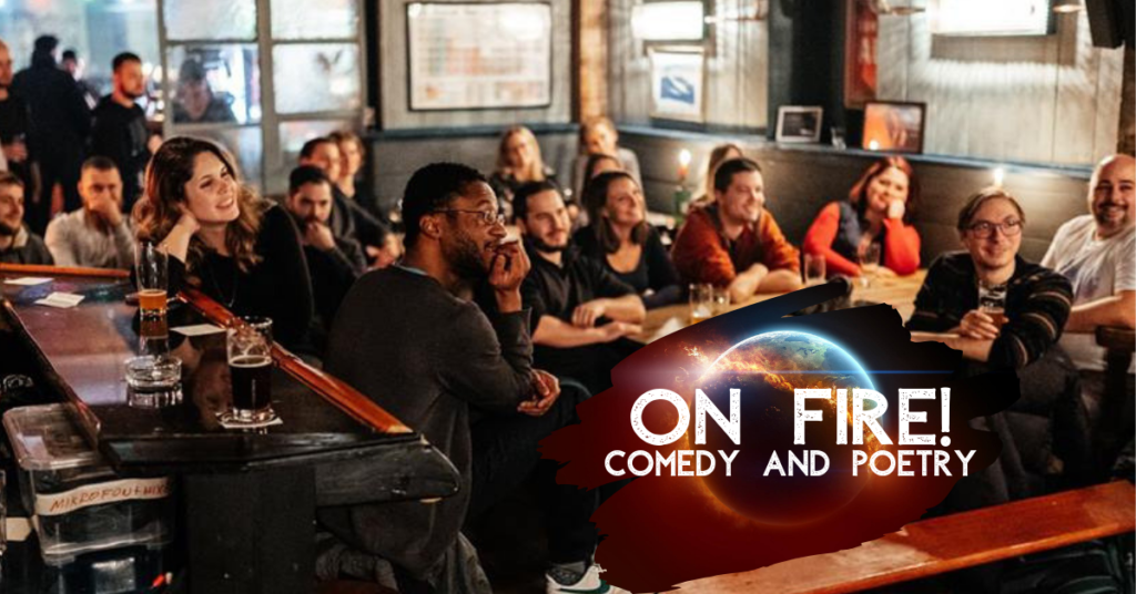 On Fire! Comedy and Poetry!			Neukölln 								Fri Feb 28 @ 8:30 pm - 11:00 pm|Recurring Event (See all)bi-monthly