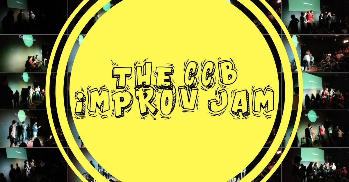 The CCB Improv Jam