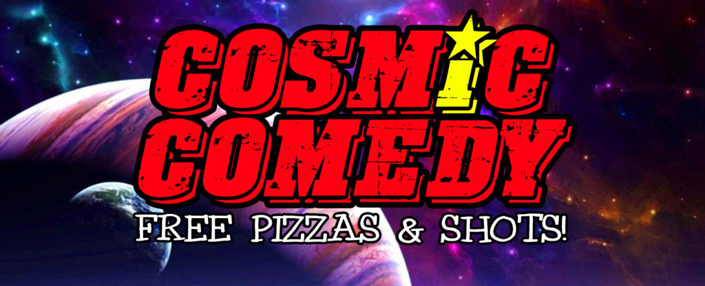 Cosmic Comedy Club with Free Vegetarian & Vegan Pizza			Mitte 								Fri Feb 28 @ 7:45 pm - 11:00 pm|Recurring Event (See all)An event every week that begins at 7:45 pm on Monday, Thursday, Friday and Saturday, repeating until Tue Mar 31, 2020