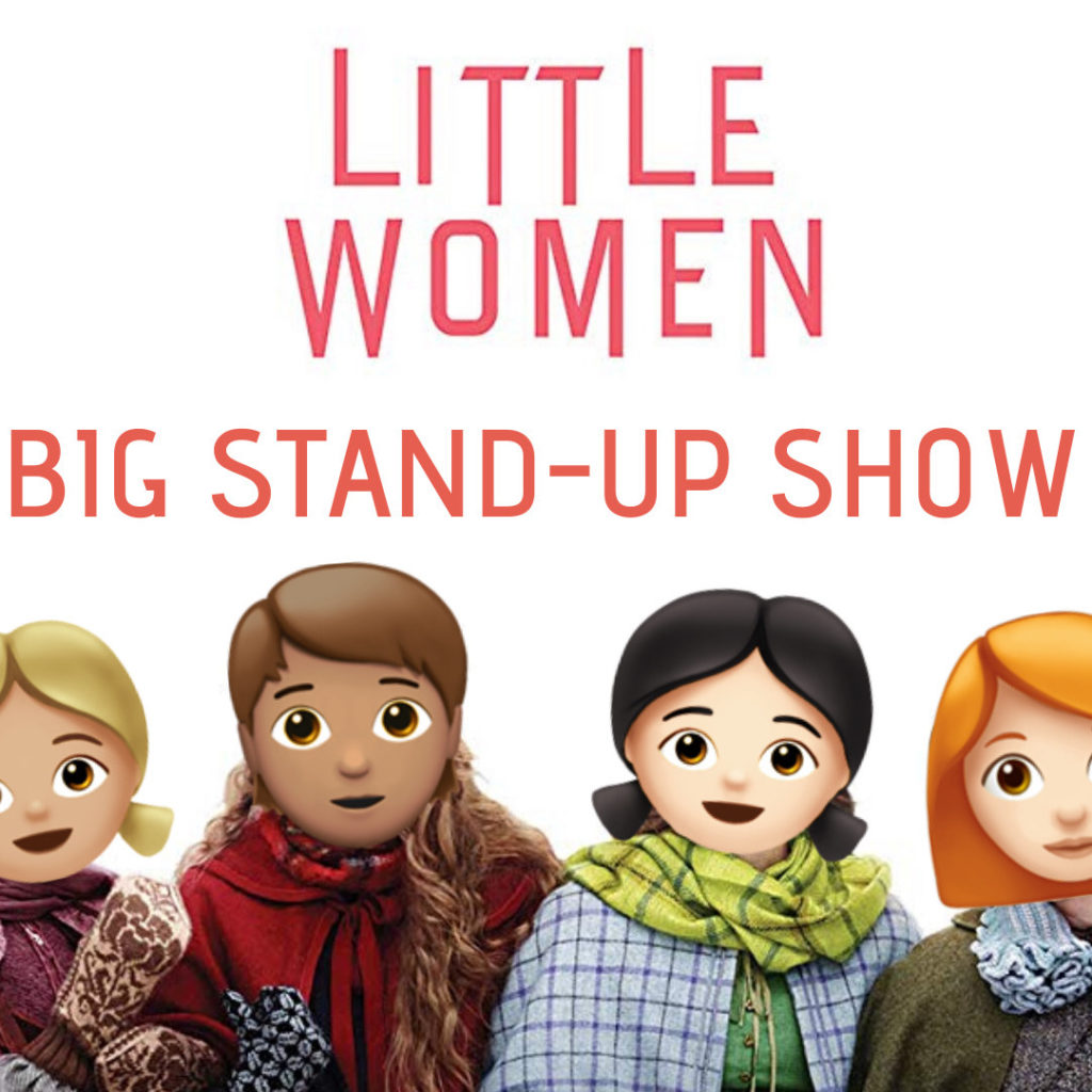 Little women Big Stand-up show			 								Thu Feb 27 @ 8:00 pm - 10:00 pm