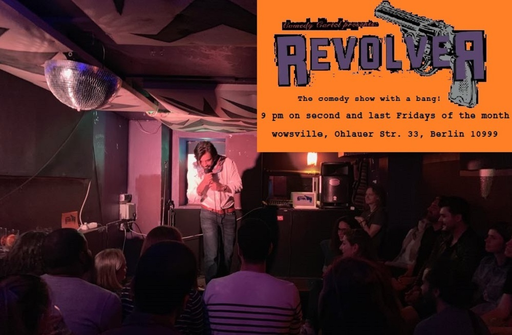 *Revolver Comedy*			Kreuzberg 								Fri Sep 25 @ 9:00 pm - 11:00 pm|Recurring Event (See all)Every second and last Friday of ...