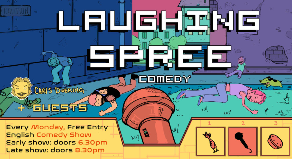 Free Entry English Comedy Show – Laughing Spree – LATE SHOW Friedrichshain  Mon May 31, 2021 @ 8:30 pm - 10:30 pm|Re...