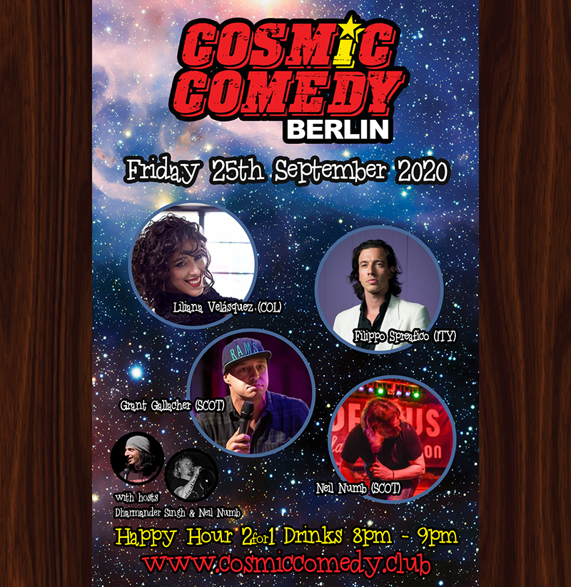 Cosmic Comedy Club Berlin with Free Vegetarian & Vegan Pizza			Mitte 								Fri Sep 25 @ 8:00 pm - 11:00 pm