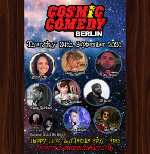 Cosmic Comedy Club Berlin with Free Vegetarian & Vegan Pizza			Mitte 								Thu Sep 24 @ 8:00 pm - 11:00 pm