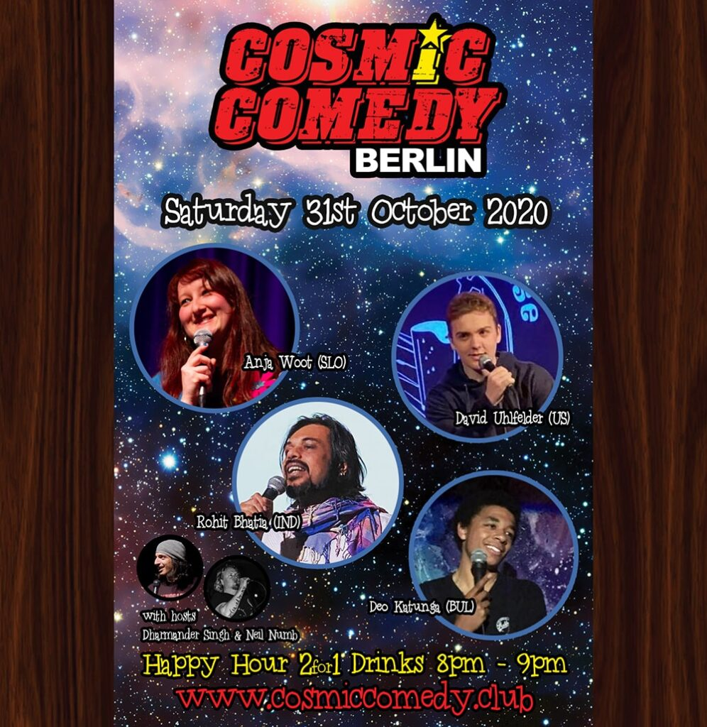 Cosmic Comedy Club Berlin with Free Vegetarian & Vegan PizzaMitte Sat Oct 31 @ 7:45 pm - 10:45 pm