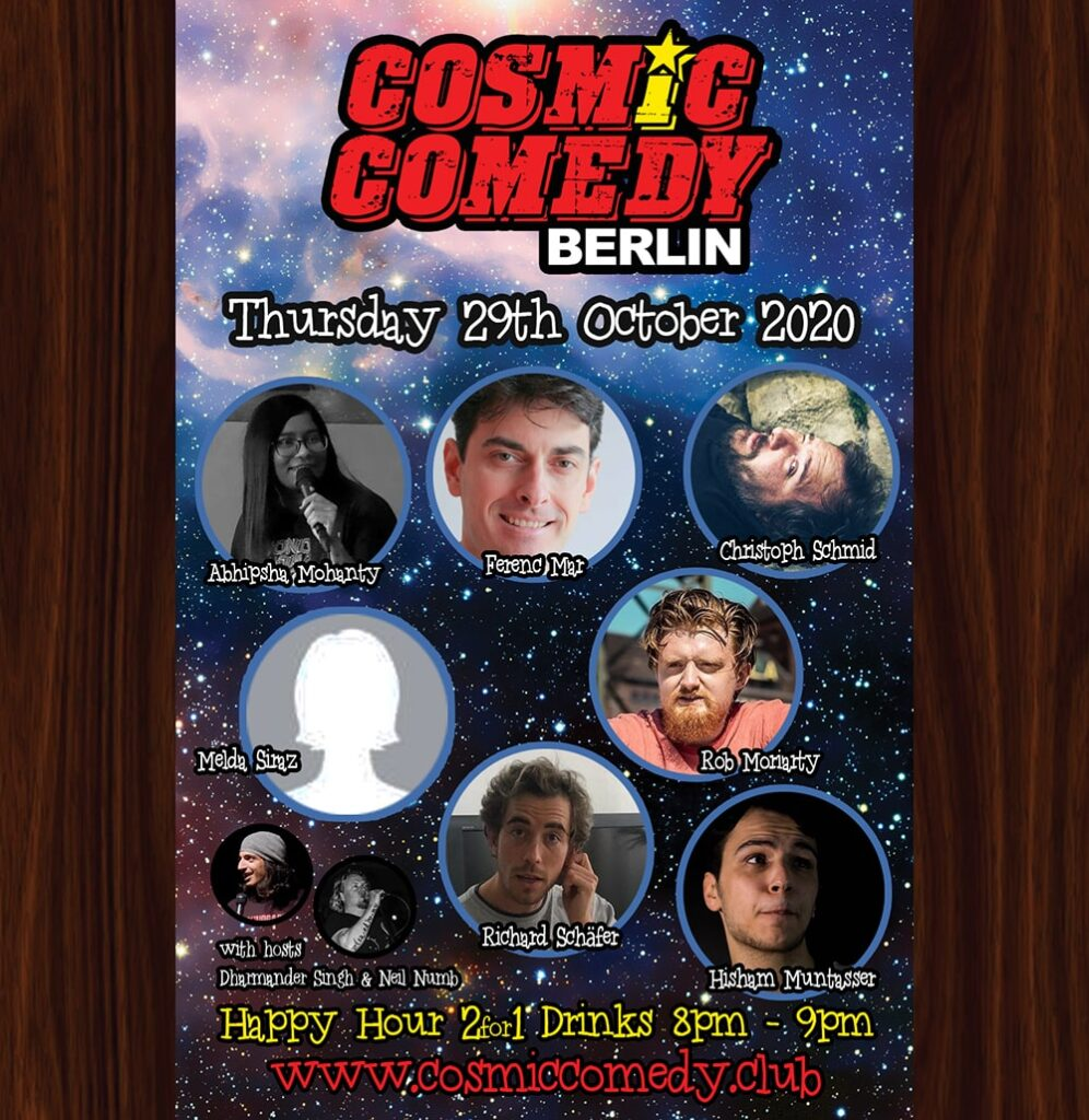 Cosmic Comedy Club Berlin with Free Vegetarian & Vegan PizzaMitte Thu Oct 29 @ 7:45 pm - 10:45 pm