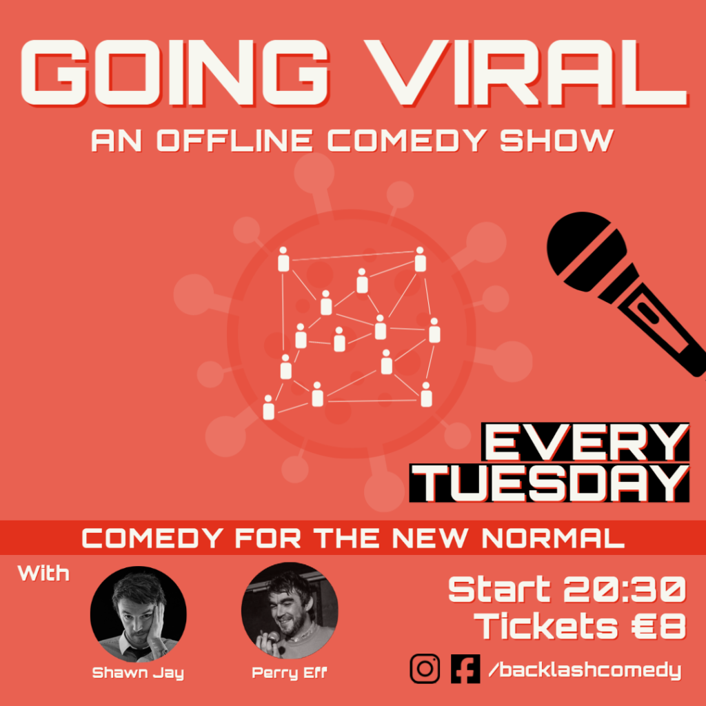 Going Viral – Comedy for the New Normal  Tue Jun 15 @ 8:30 pm - 10:00 pm|Recurring Event (See all)An event every wee...