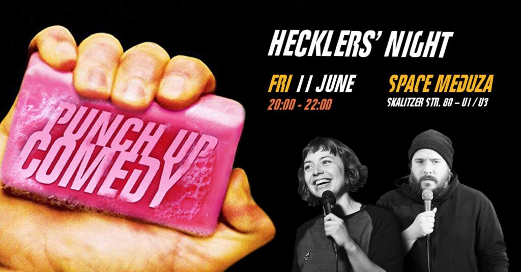 PUNCH UP Comedy: Hecklers' Standup  Fri Jun 11 @ 7:30 pm - 10:00 pm