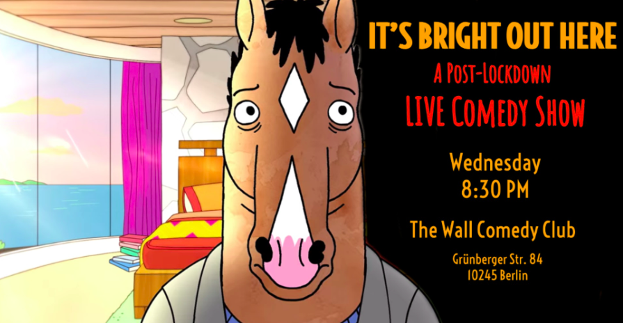 It's Bright Out Here – LIVE Comedy Show! Friedrichshain  Wed Jun 16 @ 8:30 pm - 10:45 pm