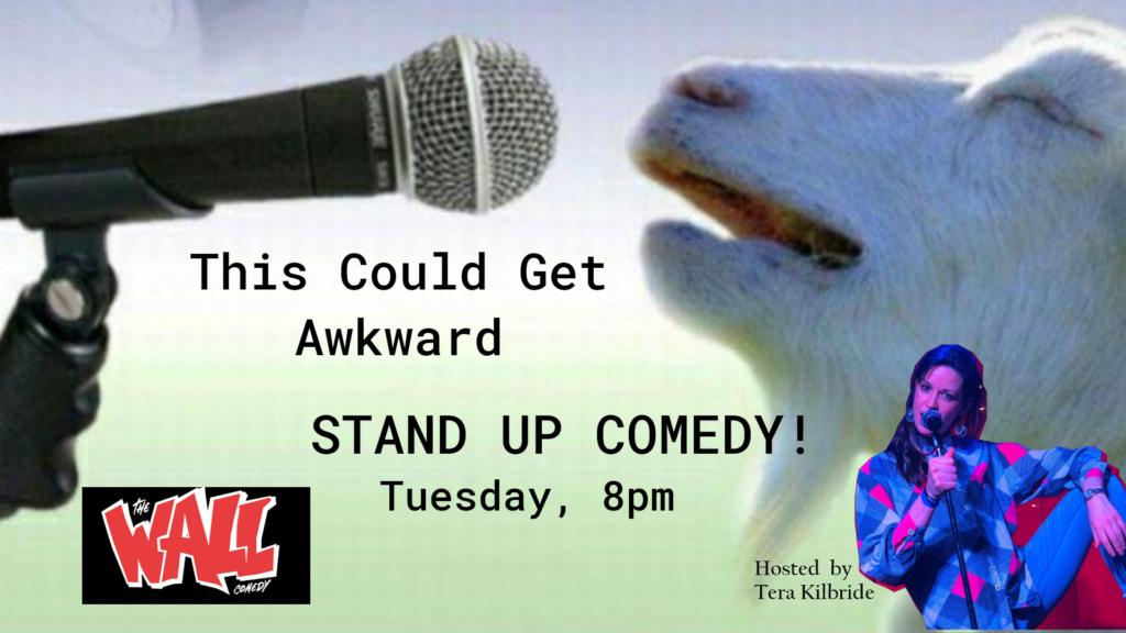 This Could Get Awkward STAND UP COMEDY NIGHT!  Tue Sep 21 @ 8:00 pm - 10:30 pm